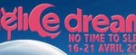 "Reports – ""Oppulent Opener"" – Delice Dream Festival ""1001 Nights"" – Saturday 16th April – Preview The Review"
