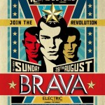 "Previews – ""Roll On The Revolution"" – Brava ""The Launch"" – Sunday 28th August"