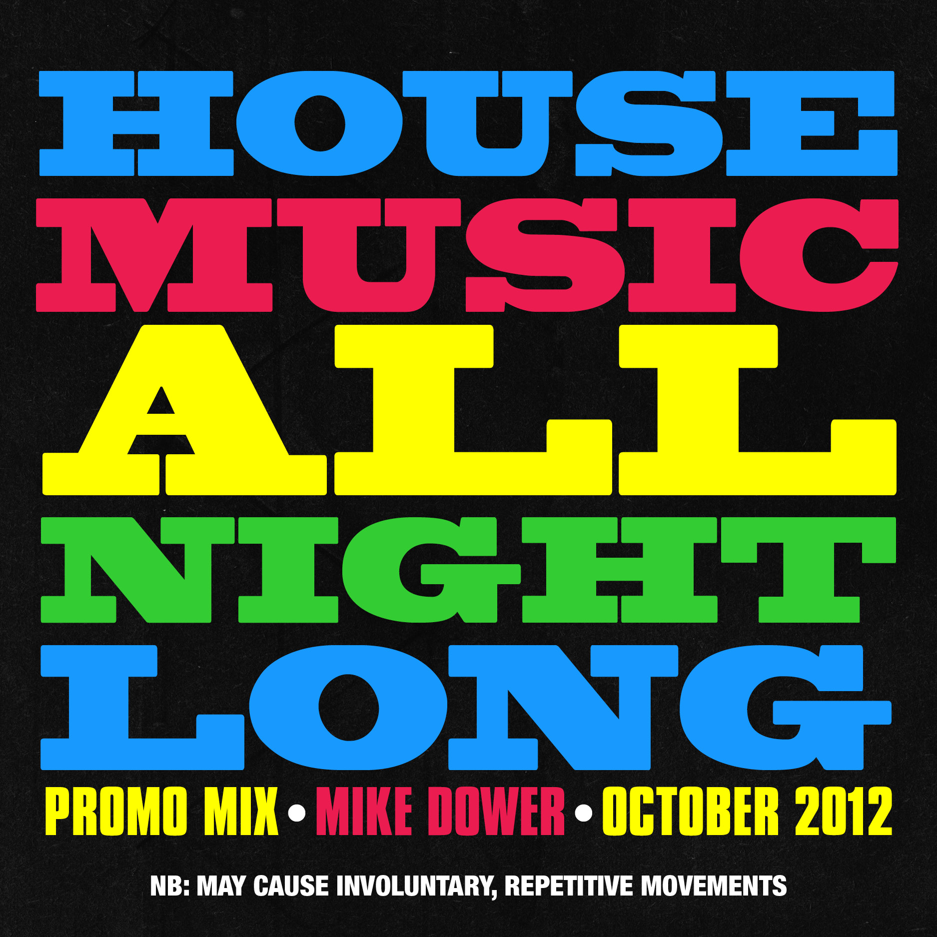 Music picks delectable dower delivery mikey d for House music all night long
